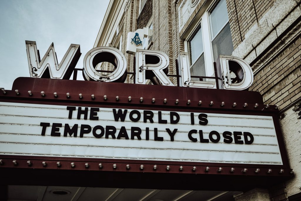 The World is Closed sign due to Covid 19